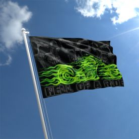 Hell Of A Ride Flag